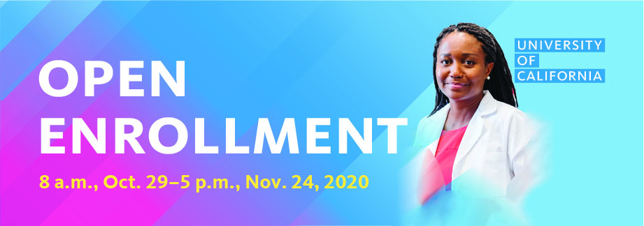 Open Enrollment: 8 a.m., October 29th to 5 p.m., November 24th 2020