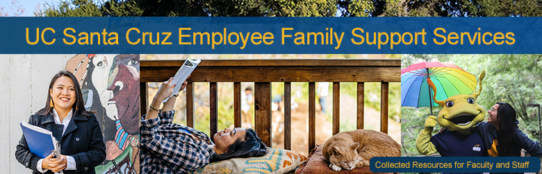 UC Santa Cruz Employee Family Resources Page